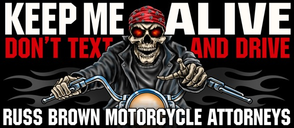 russ brown motorcycle lawyer texting awareness campaign